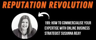 Reputation Revolution Podcast Episode 199 Susanna Reay