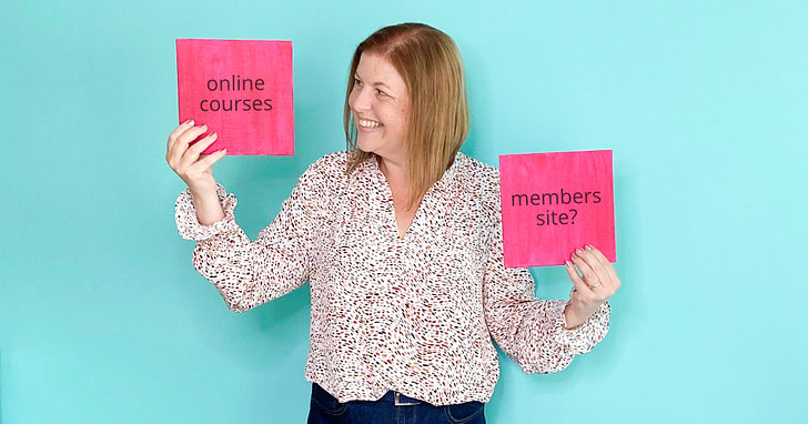 Choose to Create Online Courses or a membership? Words on pink boards held up by Susanna Reay, Digital Course Expert